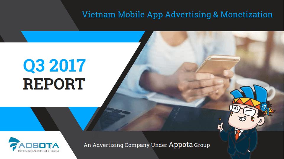 adsota, appota, appotax, report, báo cáo quý 3 2017, báo cáo thị trường di động